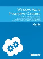 0702.Windows Azure Prescriptive Guidance 5F00 152x209 Large collection of Free Microsoft eBooks for you, including: SharePoint, Visual Studio, Windows Phone, Windows 8, Office 365, Office 2010, SQL Server 2012, Azure, and more. SharePoint 2010 visual studio 2010 sharepoint 2010 blog office 365 office best practices