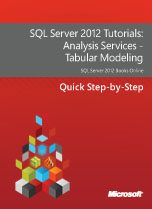 1817.SQL Server 2012 Tutorials Analysis Services  2D00  Tabular Modeling 5F00 152x209 Large collection of Free Microsoft eBooks for you, including: SharePoint, Visual Studio, Windows Phone, Windows 8, Office 365, Office 2010, SQL Server 2012, Azure, and more. SharePoint 2010 visual studio 2010 sharepoint 2010 blog office 365 office best practices