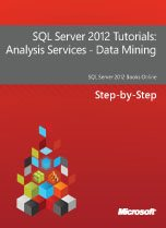 2480.SQL Server 2012 Tutorials Analysis Services  2D00  Data Mining 5F00 152x209 Large collection of Free Microsoft eBooks for you, including: SharePoint, Visual Studio, Windows Phone, Windows 8, Office 365, Office 2010, SQL Server 2012, Azure, and more. SharePoint 2010 visual studio 2010 sharepoint 2010 blog office 365 office best practices