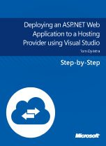 4375.Deploying an ASP.NET Web Application to a Hosting Provider using Visual Studio 5F00 152x209 Large collection of Free Microsoft eBooks for you, including: SharePoint, Visual Studio, Windows Phone, Windows 8, Office 365, Office 2010, SQL Server 2012, Azure, and more. SharePoint 2010 visual studio 2010 sharepoint 2010 blog office 365 office best practices